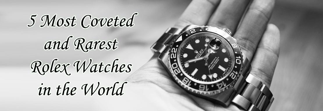 Rarest Rolex Watches