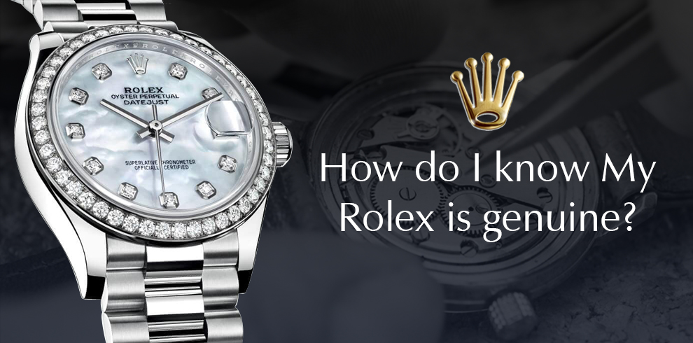 my Rolex is genuine