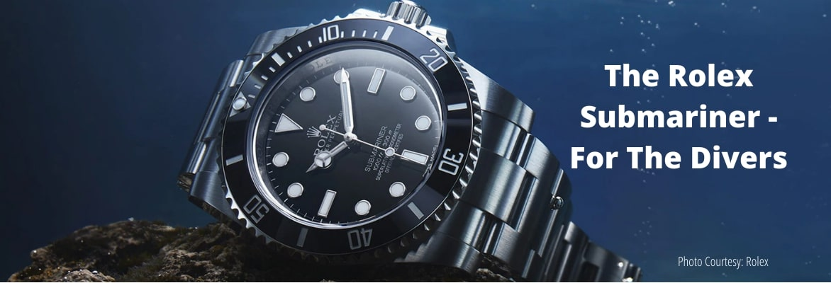 The Rolex Submariner - For The Divers