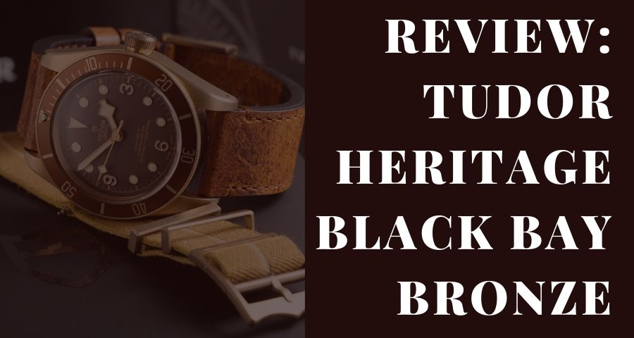 Review: Tudor Heritage Black Bay Bronze | Sell Watch in London
