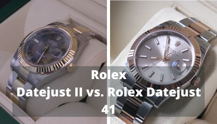 Rolex Datejust II vs. Rolex Datejust 41